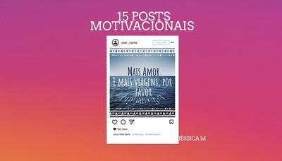 15 Posts Motivacionais Para Redes Sociais (instagram E Face)