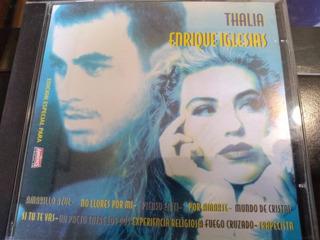 Thalía / Enrique Iglesias Edición Amberes ( Cd )