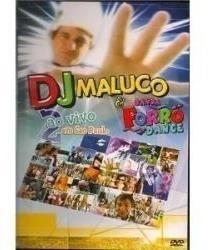 DANCE DO FORRO BANDA BAIXAR CD MALUCO DJ E
