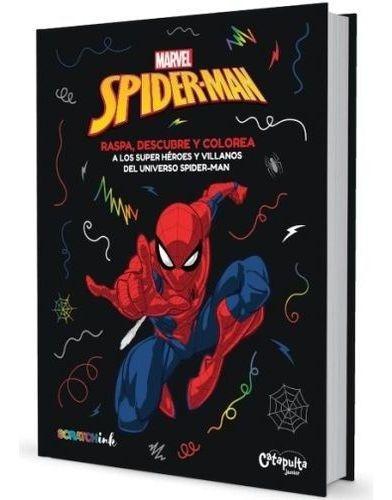 Imagen 1 de 2 de Libro - Raspa, Descubre Y Colorea - Marvel Spiderman - Scrat