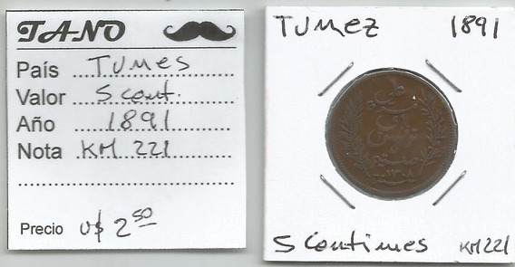 M217 Túnez Moneda 5 Cent. 1891 Km# 221