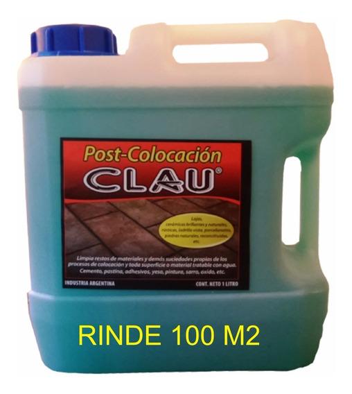 Post Colocación Clau X 5 Lt Final De Obra Rinde 100 M2
