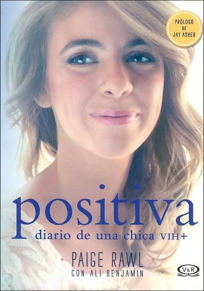 Positiva Diario De Una Chica Vih+