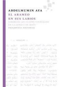 El Arameo En Sus Labios - Aya, Abdelmunin