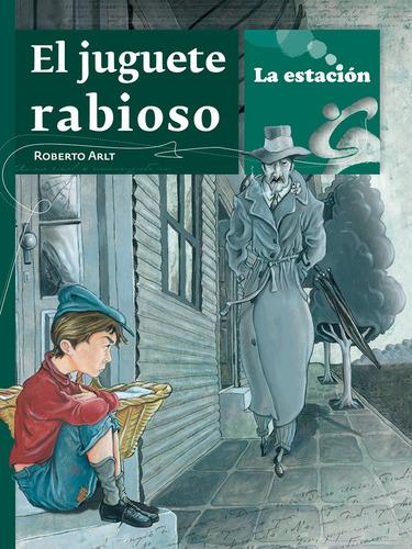 Imagen 1 de 1 de El Juguete Rabioso - Estación Mandioca -