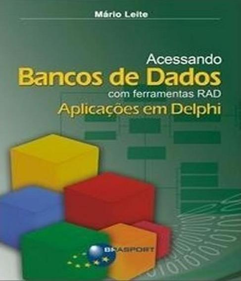 Acessando Bancos De Dados Com Ferramentas Rad - Aplicacoes E