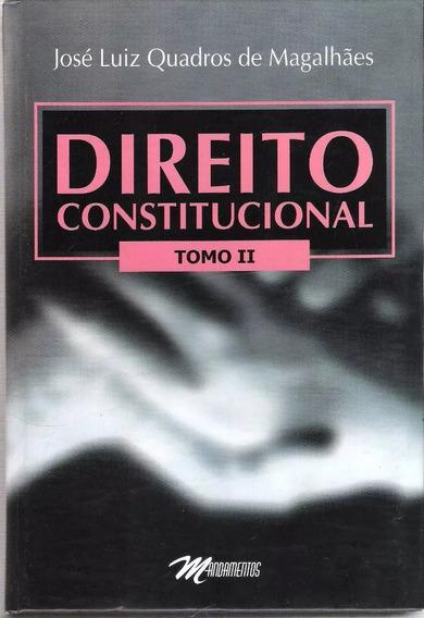 Direito Constitucional Tomo 2 José Luiz Quadros De Magalhães