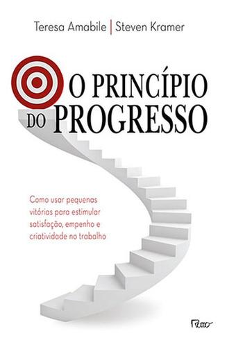 Imagem 1 de 1 de O Princípio Do Progresso - Como Usar Pequenas Vitórias Par