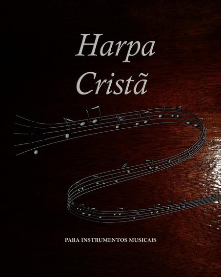 Harpa Cristã Em Dó Clave Fá Ex: Violoncelo/ Trombone