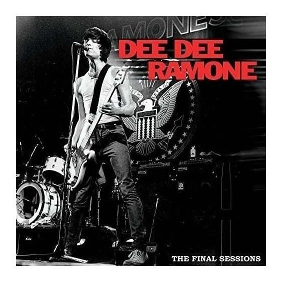 Ramone Dee Dee Final Sessions Usa Import 12