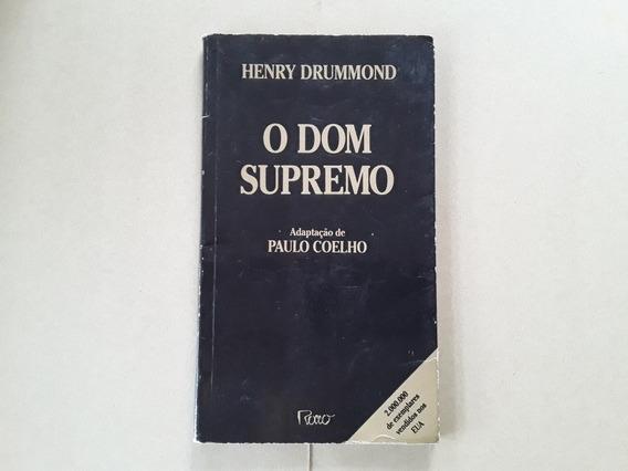 Livro O Dom Supremo Henry Drummond Adaptação Paulo Coelho