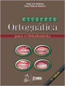 Livro Cirurgia Ortognática Para O Ortodontista