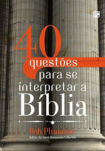 40 Questões Para Se Interpretar A Bíblia- (frete Gratis)