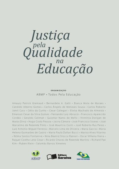 Justiça Pela Qualidade Na Educação