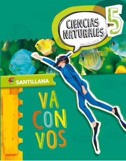 Ciencia Naturales 5 Va Con Vos Nacion Santillana Nuevo