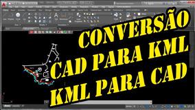 Conversor Kmz E Kml Para Dwg, Dxf, Shapefile, Imagem Raster