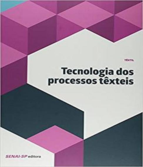 Tecnologia Dos Processos Texteis