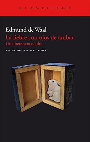 Imagen 1 de 3 de La Liebre Con Ojos De Ambar, Edmund De Waal, Acantilado