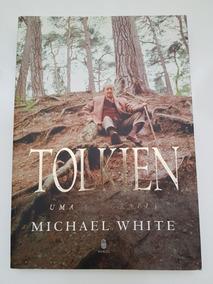 Livro Tolkien Uma Biografia Michael White