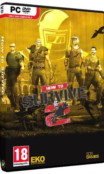How To Survive 2 - Pc Dvd - Mídia Física - Frete 8 Reais