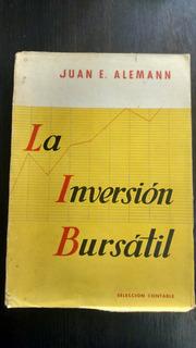 La Inversion Bursatil. Juan Alemann