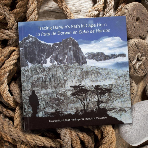 Imagen 1 de 5 de La Ruta De Darwin En Cabo De Hornos - Ricardo Rozzi