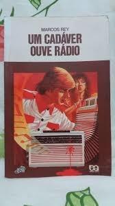 Um Cadáver Ouve Rádio Marcos Rey