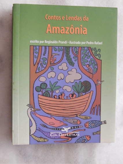 Contos E Lendas Da Amazônia