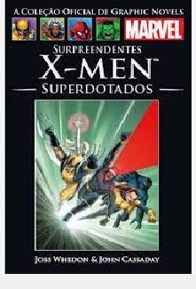 Surpreendentes X-men - Superdotados Joss Whedon - John