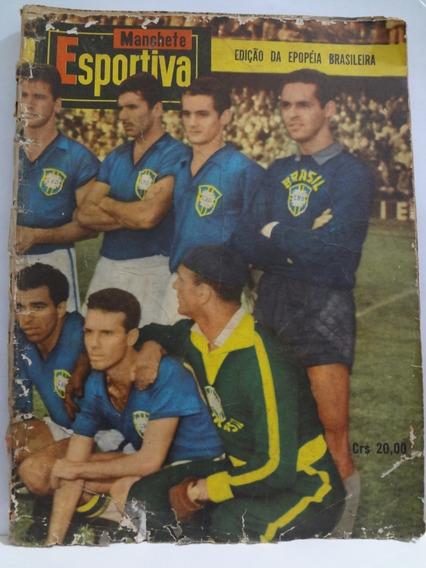 Revista Manchete Esportiva Edição Da Epopéia Brasileira 1958