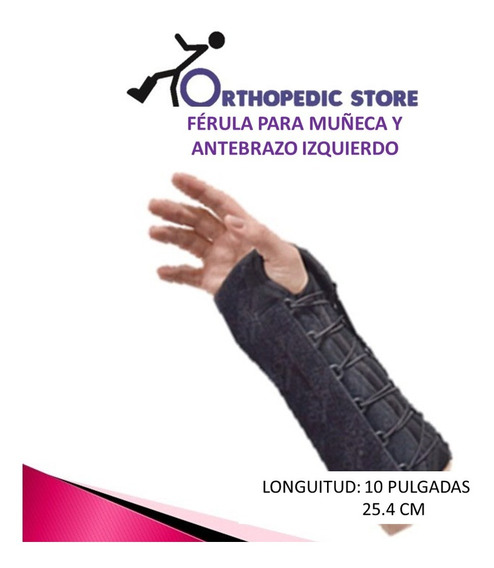 Férula P/muñeca Y Antebrazo Universal