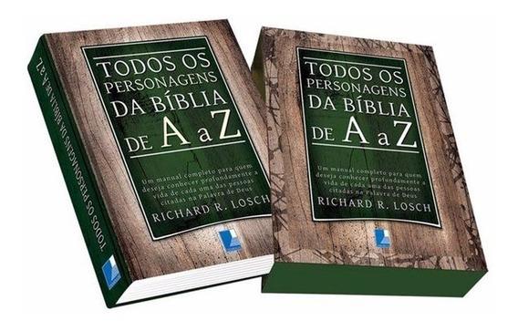 Todos Os Personagens Da Bíblia De A A Z = Estudo Teológico