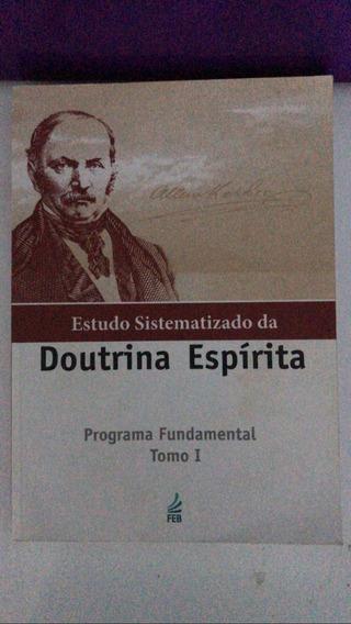 Livro Estudo Sistematizado Da Doutrina Espírita Tomo 1