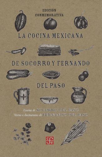 Imagen 1 de 3 de La Cocina Mexicana De Socorro, Fernando Del Paso, Fce