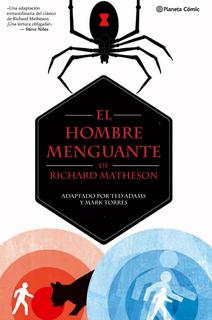 El Hombre Menguante - Matheson - Adams - Planeta - Tapa Dura