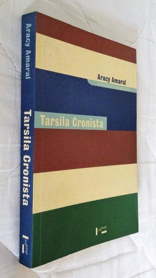 Tarsila Cronista - Aracy Amaral