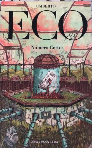 Número Cero - Umberto Eco - Sudamericana
