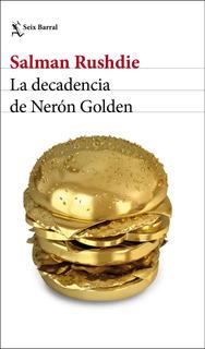 La Decadencia De Nerón Golden De Salman Rushdie
