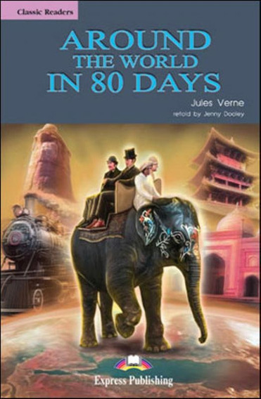 Around The World In 80 Days - Reader - Elt Classic Readers