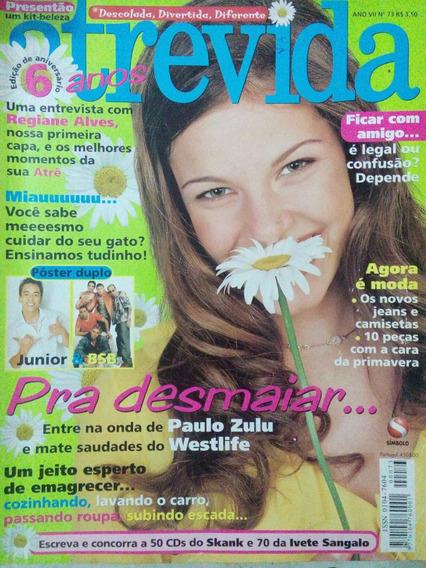 Revista Atrevida - N. 73 Regiane Alves, Paulo Zulu, Westlife