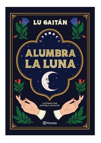 Libro Alumbra La Luna - Lu Gaitán