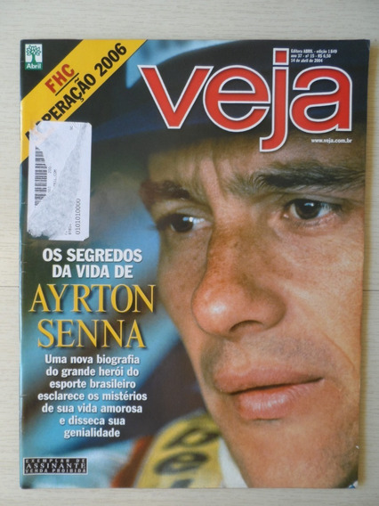 Revista Veja Ayrton Senna Abril 2004 10 Anos Depois Da Morte