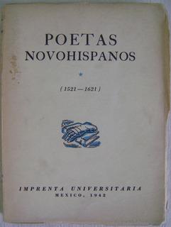 Poetas Novohispanos. Primer Siglo 1521-1621