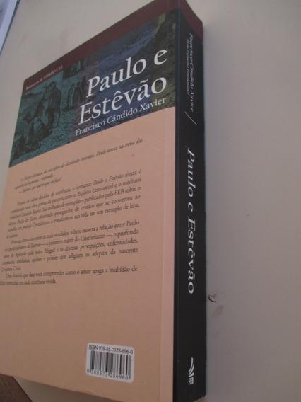 Chico Xavier - Paulo E Estevão