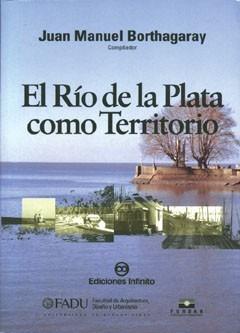 El Río De La Plata Como Territorio
