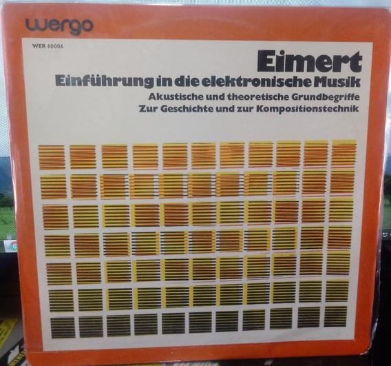 Herbert Eimert - Einführung In Die Elektronische Musik