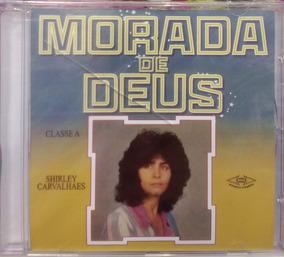 Cd Shirley Carvalhaes - Morada De Deus [original]