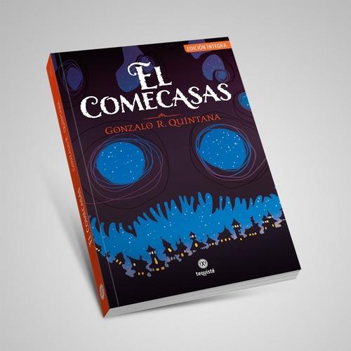 Imagen 1 de 6 de El Comecasas. Gonzalo R. Quintana