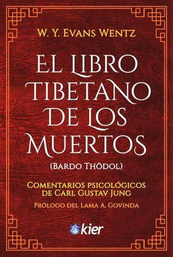 El Libro Tibetano De Los Muertos Wentz - Jung - Envio Rapido
