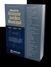 Manual Do Assessor Jurídico Municipal - Edson Jacinto 2017